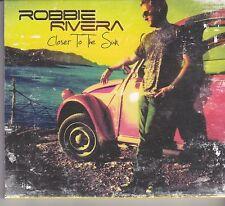 Robbie Rivera-Closer To The Sun cd album