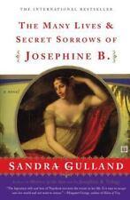 The Many Lives and Secret Sorrows of Josephine B. by Sandra Gulland 1995 Trade P