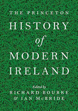 NEW The Princeton History of Modern Ireland