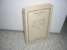 1955.le juif du ciel / Michel Durafour. envoi autographe.bon ex