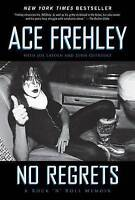 No Regrets: A Rock 'n' Roll Memoir by Ace Frehley (Paperback / softback, 2012)