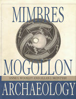 Mimbres Mogollon Archaeology Charles C. Di Peso's Excavations Anne I. Woosley