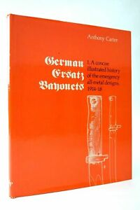 """GERMAN ERSATZ BAYONETS. 1 - Carter, Anthony"""