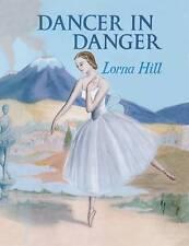 LORNA HILL:-  Dancer in Danger