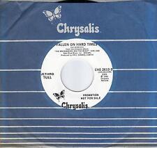JETHRO TULL  Fallen On Hard Times  rare promo 45 from 1982