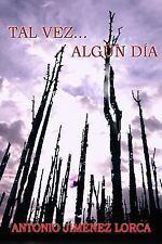 El Origen Del 1: Tal Vez... Algún Día by Antonio Jiménez (2015, Paperback)