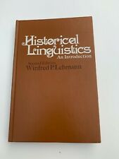 Historical Linguistics: An Introduction Second Edition by Lehmann, Winfred P.