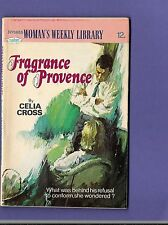 FRAGRANCE OF PROVENCE by CELIA CROSS Womans Weekly Library no. 1655 1978