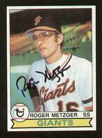 Roger Metzger #167 signed autograph auto 1979 Topps Baseball Trading Card