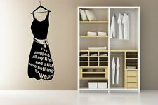 Designer 'I've shopped all my life...' Lovely Dress Wall Stickers Vinyl Quote UK