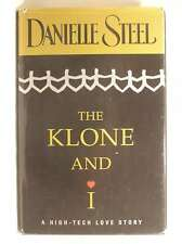 The Klone And I :, Danielle   Steel, Very Good Book