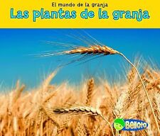 Las plantas de la granja (El mundo de la granja) (Spanish Edition)