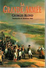 La Grande Armee, Georges Blond, Napoleon Army, French Revolution, Russia, Elba