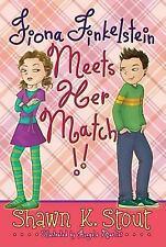 Fiona Finkelstein Meets Her Match!! (Not-so-Ordinary Girl (Fiona Finkelstein))