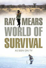 Ray Mears' World of Survival: As Seen on TV