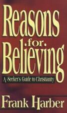 Reasons for Believing: A Seeker's Guide to Chrisianity-ExLibrary
