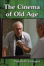 The Becoming of Age: Cinematic Visions of Mind, Body and Identity in Later Life