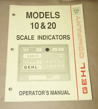 1989 GEHL Company Models 10/20 Scale Indicators Operator's Manual P/N 904599