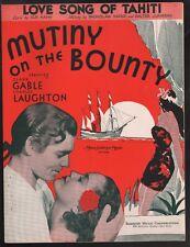 Love Song of Tahiti 1935 Clark Gable Mutiny on the Bounty Sheet Music