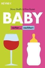 Baby – vorher... nachher! von Elisa Bastet und Shiva Shaffii (2017, Taschenbuch)