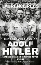Laurence Rees - The Dark Charisma of Adolf Hitler (Paperback) 9780091917654