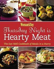 Woman's Day Thursday Night is Hearty Meat: The Eat-Well Cookbook of Meals in a H