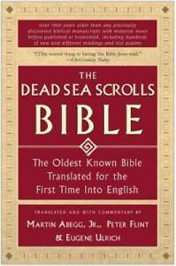 The Dead Sea Scrolls Bible: The Oldest Known Bible Translated for the Fir - GOOD