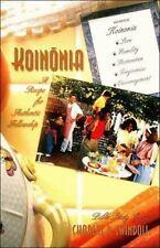 Koinonia: A Recipe for Authentic Fellowship Bible Study