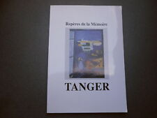 REPERES DE LA MEMOIRE TANGER MOULINE HISTOIRE MAROC