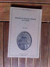 DREANO J. - Histoire et marques postales de l'Yonne. 1700-1876. -