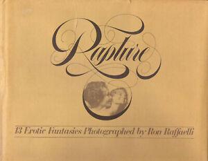 "RON RAFFAELLI ""RAPTURE"" 13 EROTIC FANTASIES. PHOTOGRAPHED RAFFAELLI 1975"