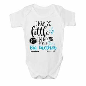I May be Little but I'm Going to be a Big Brother Baby Vest Cute Grow Bodysuit