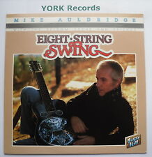 MIKE AULDRIDGE - Eight String Swing - Excellent Con LP Record Sugar Hill SH-3725