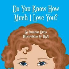 Do You Know How Much I Love You? (Hardback or Cased Book)