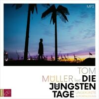 TOM MÜLLER - DIE JÜNGSTEN TAGE (1 X MP3-CD)   CD NEW MÜLLER,TOM