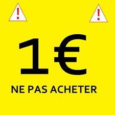1€ /! NE PAS ACHETER SANS ACCORD DU VENDEUR /!