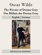 The Picture of Dorian Gray / Das Bildnis Des Dorian Gray, Paperback by Wilde,...