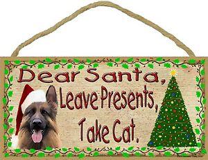 "Dear Santa Leave Presents Take Cat German Shepherd Christmas Dog Sign 5""x10"""