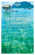 Best of Malaysia & Singapore by Brett Atkinson, Isabel Albiston, Robert Kelly, Lonely Planet, Richard Waters, Cristian Bonetto, Greg Benchwick, Anita Isalska, Simon Richmond, Austin Bush (Paperback, 2016)