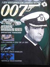 FASCICULE 6 JAMES BOND 007 ASTON MARTIN DB5 OPERATION TONNERRE  BSA LIGHTING