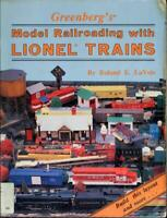 Greenberg's Model Railroading with Lionel Trains Vol. II : An Advanced Layout