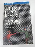 El Maestro de, Fencing, Arturo Pérez - Reverte Book Cover Paperback Mondadori Am