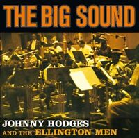 Johnny Hodges and the Ellington Men - The Big Sound [CD]