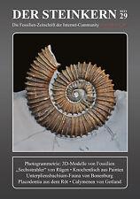 Der Steinkern - Heft 29: Fossilien in 3D - Bonenburg II - Eype - Trilobiten uvm.