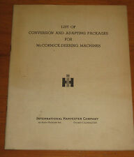 Original IH McCormick Deering List of Conversion & Adapting Packages Book