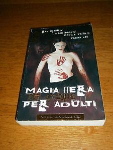 AAVV, Magia nera 25 storie per adulti - Bradbury Koontz Lee, Oscar Mondadori