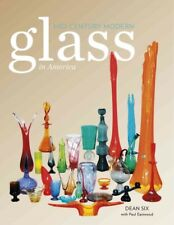 Mid-Century Modern Glass in America, Hardcover by Six, Dean; Eastwood, Paul (.