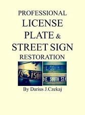 Delaware Painting and Restoring License Plates/Vintage Street Signs Booklet-
