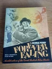 George Perry Presents Forever Ealing Celebration of the Great Film Studio