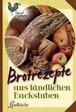 Brotrezepte aus ländlichen Backstuben - Landküche v...   Buch   Zustand sehr gut